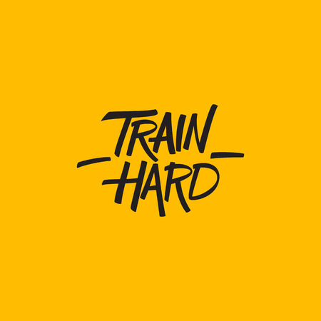 Train hard. Workout and fitness motivation quote. Vector lettering.