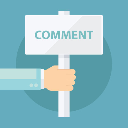 comment: Male hand holding Comment signboard. Flat design vector illustration.