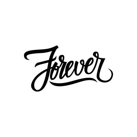 forever: Handwritten word Forever. Hand drawn lettering. Vector illustration.