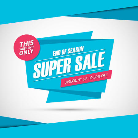season: Super Sale. Only this weekend special offer banner, discount 50% off. End of season. Vector illustration.