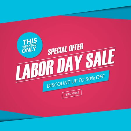 Labor Day Sale. This weekend special offer banner, discount up to 50% off. Vector illustration. Vetores