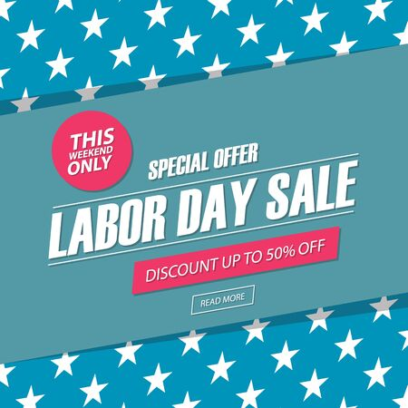 Labor Day Sale. This weekend special offer banner, discount up to 50% off. Vector illustration.