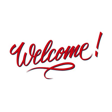 Inscription de bienvenue Lettrage dessiné à la main. Carte de voeux avec calligraphie. Élément de design manuscrit. Illustration vectorielle