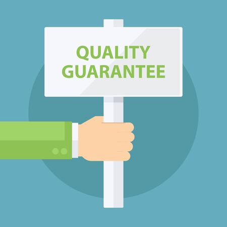 male hand: Male hand holding Quality Guarantee signboard. Flat design vector illustration.