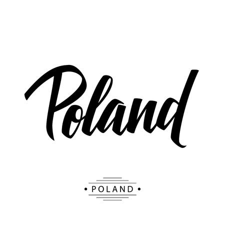 Handwritten inscription Poland. Hand drawn lettering. Calligraphic element for your design. Ilustração Vetorial