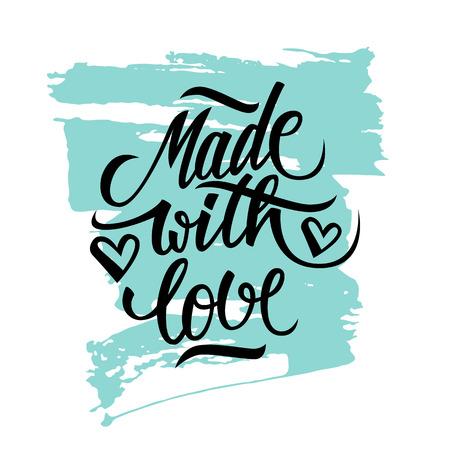 bonito: Hecho con amor de la inscripción escrita a mano con trazo de pincel. Dibujado a mano las letras cotización. Hecho con Amor caligrafía. Hecho con Amor tarjeta. Vectores