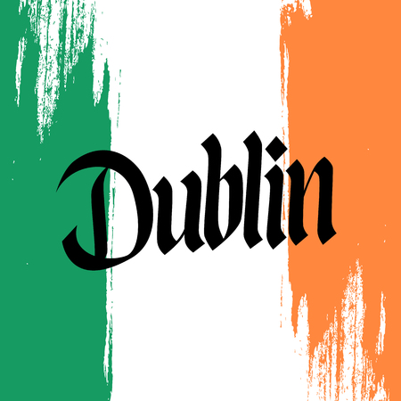irish cities: inscription Dublin and brush strokes in colors of the national flag of Ireland.  lettering. Calligraphic element for your design. illustration.