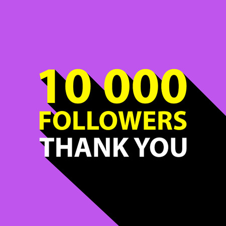subscriber: 10000 followers, Thank You card template for social networks, promotion and advertising. Vector Illustration.