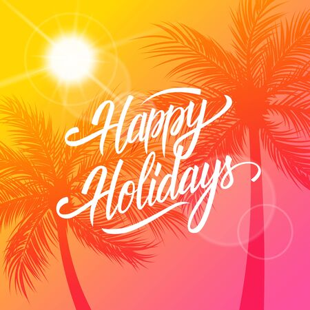 Happy holidays greeting card summer time with calligraphic 79070344 happy holidays greeting card summertime background with calligraphic lettering text design and palm trees silhouette m4hsunfo