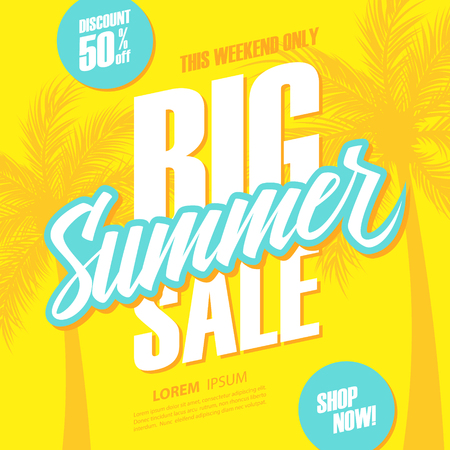 Big Summer Sale. This weekend special offer banner with hand lettering and palm trees. Discount up to 50% off. Shop now! Vector illustration.