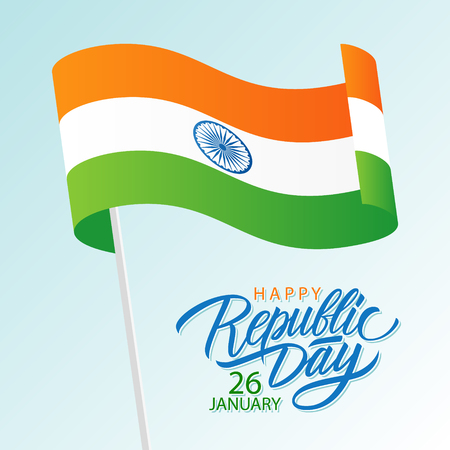 India Happy Republic Day, january 26 greeting card with waving indian national flag and hand lettering text design. Vector illustration.