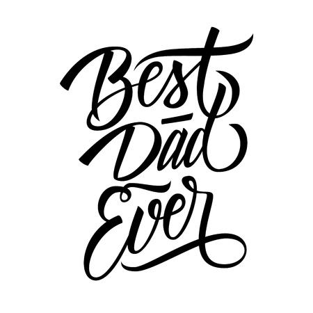 best dad ever calligraphic lettering design celebrate card template