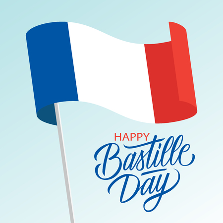 French National Day celebrate card with waving national flag of France and hand lettering text Happy Bastille Day. Vector illustration.