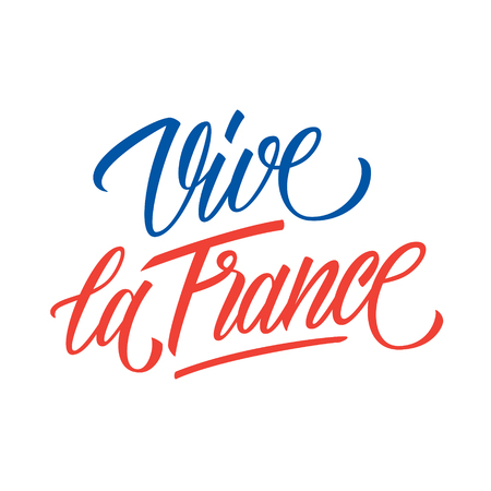 Vive la France handwritten inscription. Creative typography for greeting cards, holiday greetings and invitations with French National Day, July 14, Bastille Day. Vector illustration.