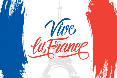 Vive la France brush stroke banner in colors of the national flag of France with Eiffel tower and handwritten inscription for French National Day, July 14, Bastille Day.