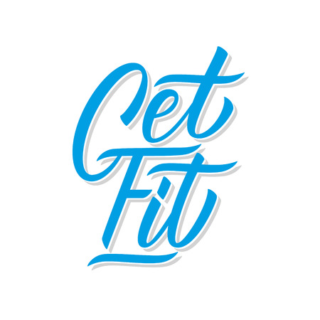 Get Fit handwritten inscription. Motivational and inspirational quote. Healthy lifestyle creative typography for prints, posters, t-shirt and sport clothes. Vector illustration.