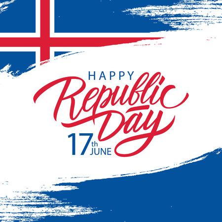 Fête de la République islandaise, carte de voeux du 17 juin avec fond de coup de pinceau aux couleurs du drapeau national de l'Islande et inscription manuscrite Fête de la République. Illustration vectorielle.