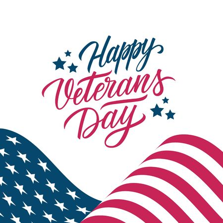 USA Veterans Day greeting card with United States waving national flag and hand lettering text Happy Veterans Day. Vector illustration.