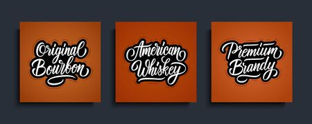 American Whiskey, Original Bourbon, Premium Brandy handwritten labels templates for alcoholic beverages. Lettering set. Creative typography for your design. Vector illustration. Ilustrace