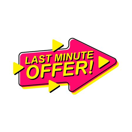 Last Minute Offer commercial sign. Vector illustration for business, advertising, discount shopping and sale promotion.