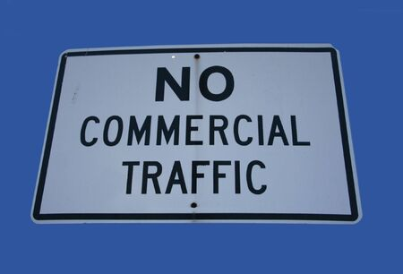 mercantile: no commercial traffic road sign