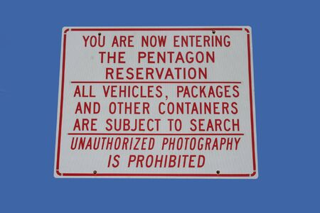 unauthorized: Now entering pentagon reservation sign no unauthorized photography