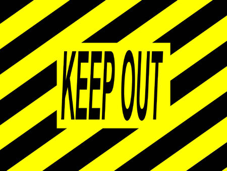keep out: keep out warning sign yellow and black stripes