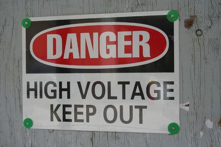 Danger high voltage keep out warning sign