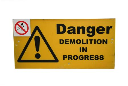 Demolition site sign with no smoking sign Stock Photo - 665468