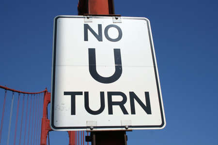 u turn sign: No U turn sign isolated on blue on Golden Gate Bridge