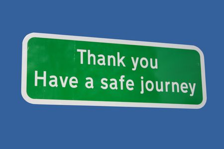 safe driving: Thank you Have a safe journey sign  isolated on blue