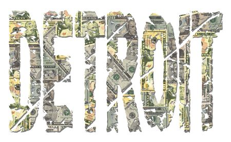 detroit: Detroit grunge text with American dollars illustration
