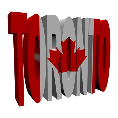 Toronto 3d text with Canadian flag on white illustration illustration