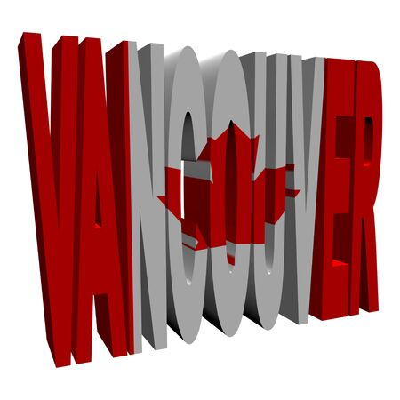 Vancouver 3d text with Canadian flag on white illustration illustration