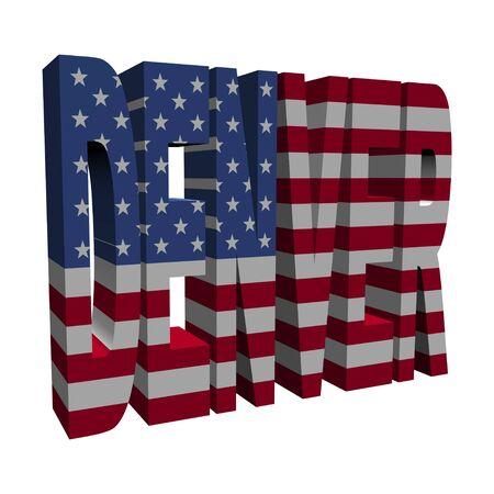 denver: Denver 3d text with American flag on white illustration
