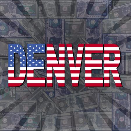 denver: Denver flag text on dollars sunburst illustration Stock Photo