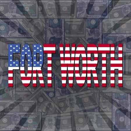 worth: Fort Worth flag text on dollars sunburst illustration