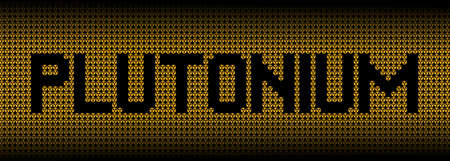 nuclear weapons: Plutonium text on radioactive warning symbols illustration