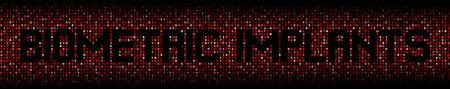 Biometric Implants text on hex code illustration