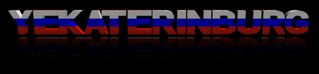 Yekaterinburg text with Russian flag reflected 3d illustration