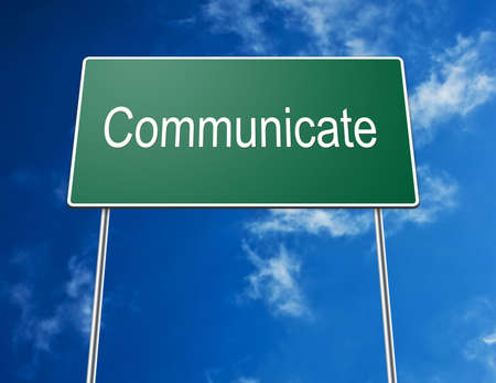 Digital creation of a road sign showing the word communicate. photo