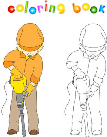 jackhammer: Worker in overalls and helmet with with jackhammer. Coloring book. Game for children.