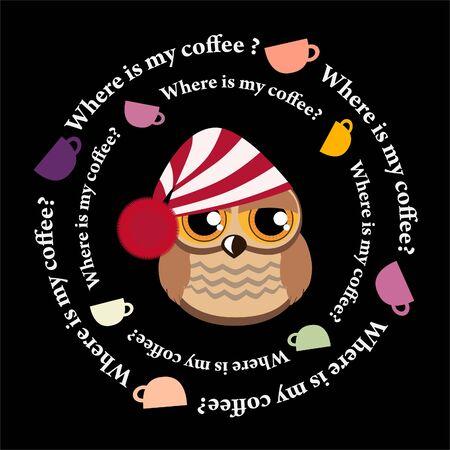 awake: Cute sleepy owl and dance colored coffee cups Illustration