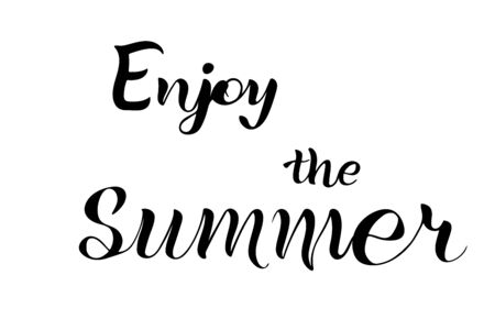 Enjoy the summer lettering hand sketched words. Seasonal logo, greeting card. Latter isolated for decoration. Vector