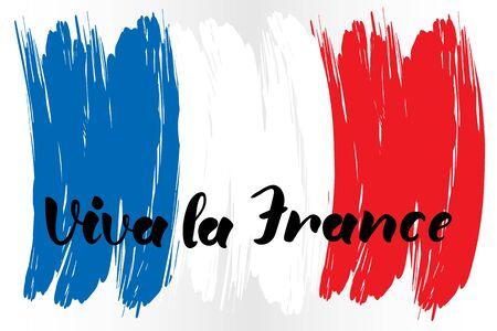 Viva la France hand lettering text with national flag for Bastille day. Greeting card., banner or wallpaper. Vector 10 EPS Vettoriali