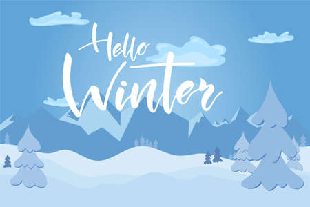 Winter day in forest and mountains on landscape with white snow and hand lettering text. Vector illustration