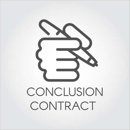 autograph: Icon of hand holding the pen in outline style. Conclusion contract concept. Simple black linear label. Vector contour Illustration