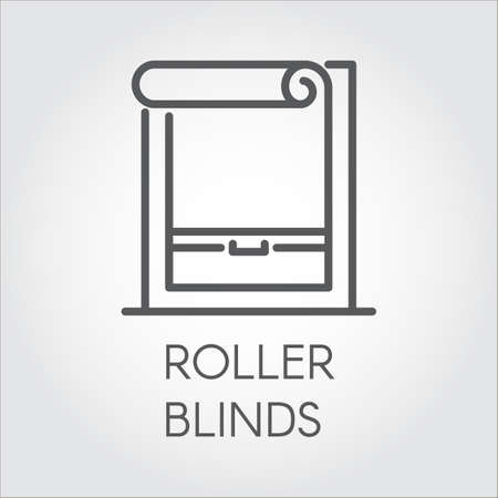 A window roller blinds icon in outline style. Pictograph for home and office interior design concept, shop catalog, online shops and other projects. Vector graphic label
