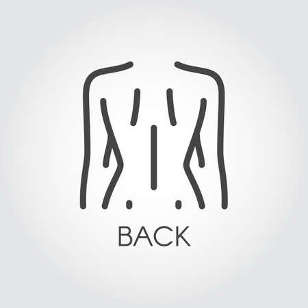 Icona linea astratta del corpo femminile. Figura di donna vista posteriore. Pittogramma di contorno concetto medico o di bellezza. Segno o pulsante per siti, applicazioni mobili e altre esigenze di progettazione. Illustrazione vettoriale Vettoriali