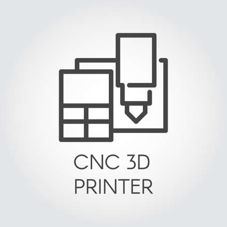 CNC 3D printer line icon. Modern device printing three-dimensional prototypes and production. Innovation technical machine concept contour logo. Industrial theme. Vector illustration